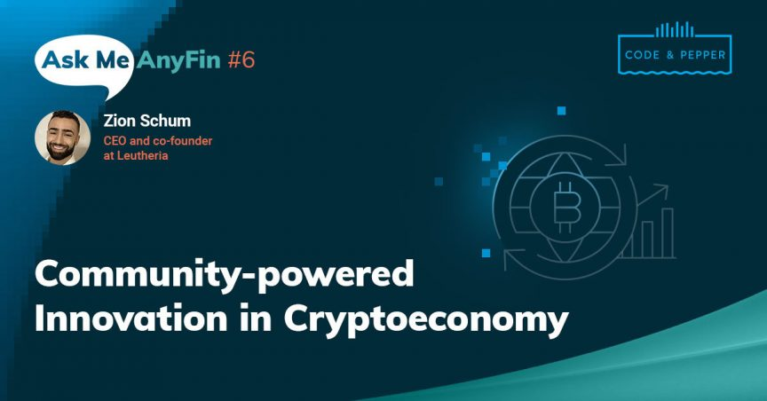Ask Me AnyFin with Zion Schum: Community-powered Innovation in Crypto Economy